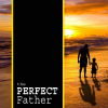 The Perfect Father | New Victory Church