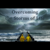 Overcoming The Storms of Life | Harvest Life Victory Church