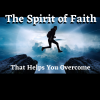The Spirit of Faith