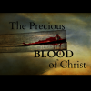 The Precious Blood of Christ