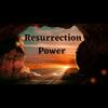 Resurrection Power | HLVC