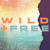 WILD AND FREE | College Street Victory Church